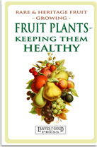Fruit Plants - Keeping them Healthy